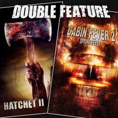 Hatchet 2 + Cabin Fever 2 - https://doublefeature.fm/2011/hatchet-2-cabin-fever-2