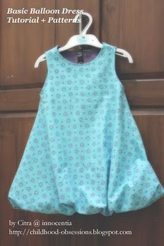 Basic Balloon Dress Tutorial and Pattern. Free from Dewi Sari's Blog. I would not do the bubble part, but cute. I think. We shall see.