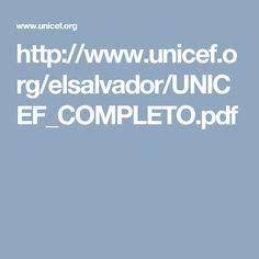 http://www.unicef.org/elsalvador/UNICEF_COMPLETO.pdf