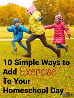 Ten Simple Ways to Add Exercise To Your Homeschool Day
