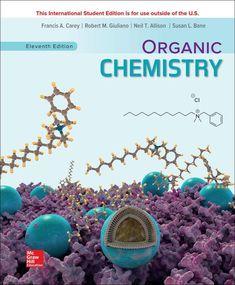 Organic chemistry Carey, Francis A. 11th ed., New York : McGraw-Hill, 2020 Organic Chemistry Pdf, Digital Textbooks, Carboxylic Acid, Theoretical Physics, Nucleic Acid, Second Semester, I Robert, Book Names, Free Books