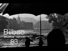 YouTube Bilbao, Basque Country, Youtube, Poster, August 26, Cities, Nature, History, Train