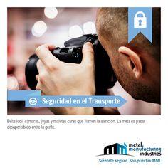 Por #seguridad, cuando viajes evita lucir cámaras, joyas y maletas costosas y que llamen la atención.