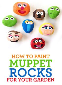 How to Paint Muppet Garden Rocks.  DIY craft for kid. Boredom buster. Backyard fun!