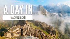A DAY IN MACHU PICCHU... AND A HIKE UP HUAYNA PICCHU MOUNTAIN, PERU --- ...