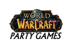 World of Warcraft party games for that hard to find theme.