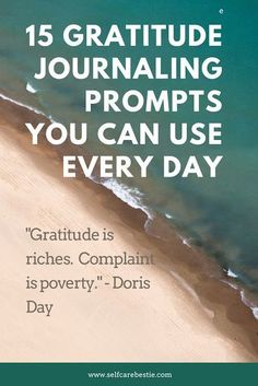 15 Gratitude Journaling Prompts You Can Use Every Day