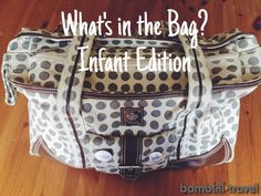 What's in the bag? Infant Edition - Because let's face it, this is simply part of the mom ensemble Baby Play, Baby Kids, First Baby, Baby Bumps, Baby Essentials, Cloth Diapers, Baby Pictures, Bag Storage, Diaper Bag