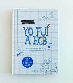 Un Libro: Yo Fui a EGB http://elmurodelasrecomendaciones.wordpress.com/2013/12/29/un-libro-yo-fui-a-egb/