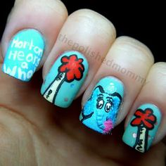 The Polished Mommy. Horton Hears a Who nail art.