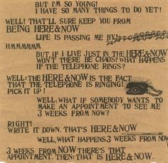 Here and now. Ram Dass, Be Here Now