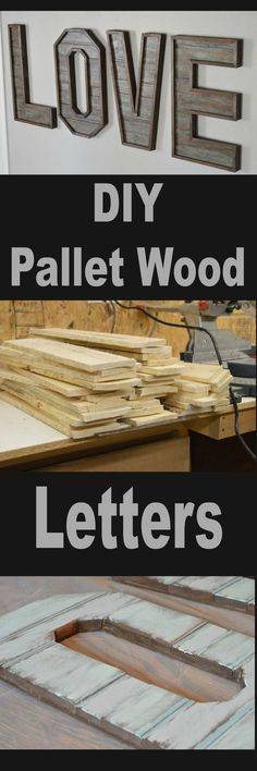 Pallet Furniture Projects DIY Pallet Wood Letters - Pallet Wood Letters My husband and I wanted to build a meaningful piece of art to hang on our children s bedroom wall When we came across a pallet we knew w