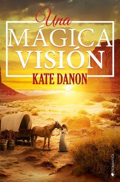 FEBRERO · Una mágica visión - Kate Danon