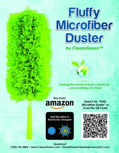 Fluffy Microfiber Duster by CleansGreen | IT WORKS and it is chemical free. Hence it is perfect for those that suffer from allergies and asthma It is also great for electronics, automotive, as well as the home & kitchen. There is science behind it (80/20 polyester/polyamide spilt fiber technology), but the bottom line is that it attracts dust like a magnet instead of pushing it around. Dust and cobwebs cling to it until it is shaken out or cleaned.