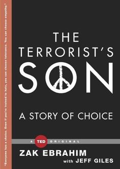 The Terrorist's Son: A Story of Choice de Zak Ebrahim, http://www.amazon.fr/dp/B00KE4ITAK/ref=cm_sw_r_pi_dp_Byi4tb1CVB6G9