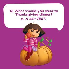 Tell this silly kids joke on Thanksgiving: What should you wear to Thanksgiving dinner? A har-VEST! Cute Jokes, Corny Jokes, Funny Jokes For Kids, Kid Jokes, Jokes Quotes, Memes, Fun Quotes, Summer Jokes For Kids, Nella The Princess Knight