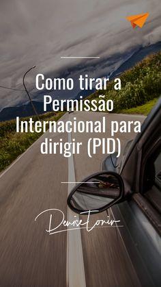 Como tirar a Permissão Internacional para dirigir (PID) Au Pair, Places To Travel, Travel Destinations, Places To Go, The Dreamers, Portugal, Traveling, Europe, Study
