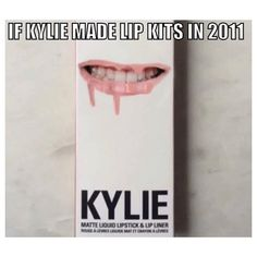 if kylie jenner made lipkits in 2011 Kylie Jenner, Funny Pins, Funny Memes, Jokes, Tumblr Posts, Funny Cute, The Funny, Hilarious, Kardashian Memes
