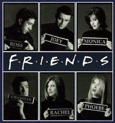 """Friends  Ross-The devoice                                      Joey-""""How you doing""""  Monica-Neat                          Chandler-Makes funny jokes                      Rachel-Fatoin  Phoebe- Massages people"""
