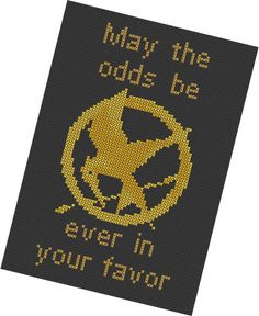 Hunger Games Cross Stitch May the odds be every in your favor