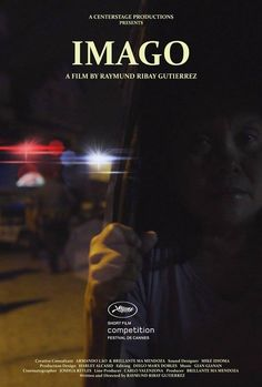 Imago by Raymund Gutierrez. #Cannes2016 Short Film Competition.  Poster.