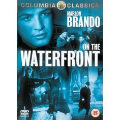 """On the Waterfront: Classic savior motif (Terry) who is willing to die (""""You just dug your own grave, now go fall in it."""") to help others, resurrects himself (""""They always said  I was a bum. Well, I ain't a bum, Edie."""")."""