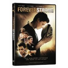 Forever Strong offers stand up and cheer sports drama combined with the consequences of a strong ethical code to achieve victory on and off the field.