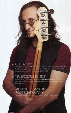 Geddy you're beautiful! Rush Concert, Rush Band, Suspicious Minds, Rock And Roll Fantasy, Geddy Lee, Greatest Rock Bands, Big Time Rush, You're Beautiful, Musica