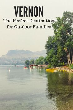 Do you know why Vernon is the Perfect Destination for Outdoor Families? Check out this article to learn more! Visit Canada, Canada Eh, Places To Travel, Travel Destinations, Travel Stuff, Travel With Kids, Family Travel, Things To Do In Kelowna, Columbia Travel