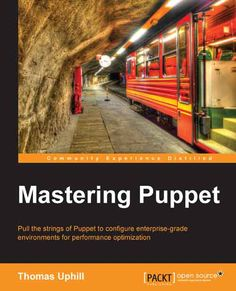Mastering Puppet for network programming enables developers to pull the strings of Puppet and configure enterprise-level environments for optimum performance
