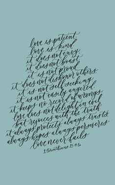 1 corinthians 13, love is patient, bible verse quote, calligraphy