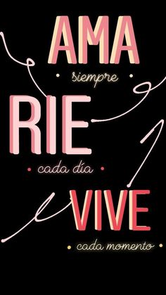 "16 Fondos de pantalla para inspirarte cada vez que desbloquees tu celular - Frases*-*. wallpaper de ""ama, ríe y vive"" - Tumblr Wallpaper, Galaxy Wallpaper, Wallpaper Quotes, Iphone Wallpaper, Rainbow Wallpaper, Wallpaper Backgrounds, Instagram Story Ideas, Sad Quotes, Life Quotes"