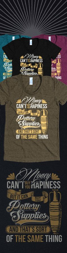 Love Pottery?! Check out this awesome pottery t-shirt you will not find anywhere else. Not sold in stores! Grab yours or gift it to a friend, you will both love it