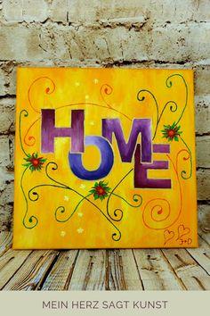 Acrylbild Idee mit Anleitung - Das Acrylbild HOME ist ein einfach zu malendes Bild auf Leinwand. Anstelle von HOME kannst du auch andere Schriftzüge verwdenden. Im Blogbetrag erfährst du, wie das Bild entstanden ist und wie du dir ganz einfach dein eigenes Acrylbild malen kannst. Mit Materialübersicht und Schritt-für-Schritt-Anleitung. Mein Herz sagt Kunst, was sagt Deins? #acrylmalerei #acrylbild #home
