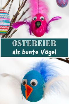 DIY - Make colorful birds from Easter eggs - Funkelfaden DIY - Bunte Vögel aus Ostereiern basteln Fast-crafted Easter eggs that look like birds with feathers and wobbly eyes. Nice idea for handicrafts at Easter with children. Mason Jar Crafts, Mason Jar Diy, Easter Egg Crafts, Easter Eggs, Crafts For Kids, Arts And Crafts, Diy Crafts, Creative Crafts, Yarn Crafts