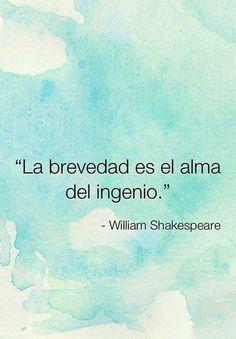 (William Shakespeare)