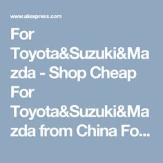 For Toyota&Suzuki&Mazda - Shop Cheap For Toyota&Suzuki&Mazda from China For Toyota&Suzuki&Mazda Suppliers at ISUDAR Franchised Store on Aliexpress.com