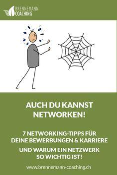 Networking wird für die Stellensuche und für die Karriere immer wichtiger, denn mehr als die Hälfte aller Jobs landet nie auf Jobportalen. 7 Tipps, wie Du Dein Netzwerk auf- und ausbauen kannst. Coaching, Career Coach, Career, Blogging, Tips, Training