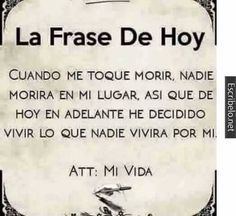 Frases mi vida vivir #citas #frases #vivirmivida #yoúnica Positive Phrases, Motivational Phrases, Positive Thoughts, Positive Quotes, Inspirational Quotes, Spanish Quotes, True Quotes, Quote Of The Day, Wise Words