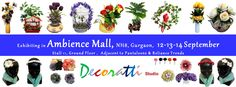 Exhibition of Beautiful Artificial Flowers for Home Decor and Gifts; and In vogue floral hair accessories. At Ambience Mall , Gurgaon, Delhi NCR. Hope to see you there with family and friends, :)