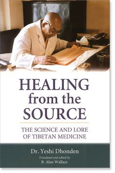 The Science and Lore of Tibetan Medicine