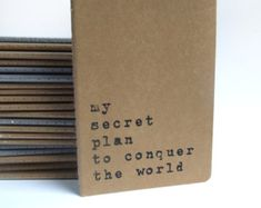MOLESKINE®  notebook with recycled hand screened printed cover. MOLESKINE®  journal with 'my secret plan to conquer the world' cover.