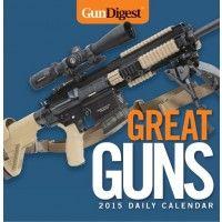 Gun Digest Great Guns 2015 Daily Calendar
