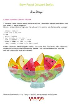 Try out this yummy Korean #Summer #dessert at home! Download our free #OneDayBlissfullyRaw recipes on our website! #HealthyHabits #YkLove #RawVegan #RawFood  Www.yuugakemistri.co.uk