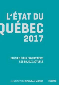 L'état du Québec 2017 / COLLECTIF