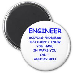 machanical engineering humor | Mechanical Engineer Jokes Custom Magnets
