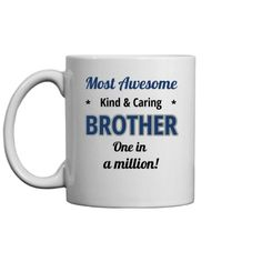 Kind and caring brother | Custom coffee mug for the brothers in the family. Personalize it with their name.
