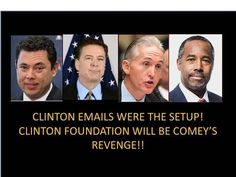 Clinton Emails Were The Setup! Clinton Foundation Will Be Comey's Revenge! Many Will Be Prosecuted! - YouTube