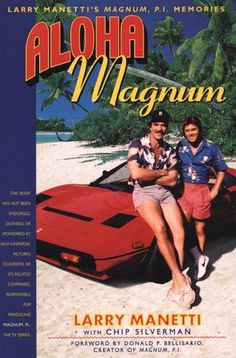Aloha Magnum: Larry Manetti's Magnum, P.I. Memories by Larry Manetti http://www.amazon.com/dp/1580630529/ref=cm_sw_r_pi_dp_AlhFub1S0BCRJ