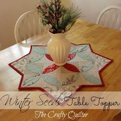 Christmas Once a Month: Winter Seeds Table Topper - The Crafty Quilter